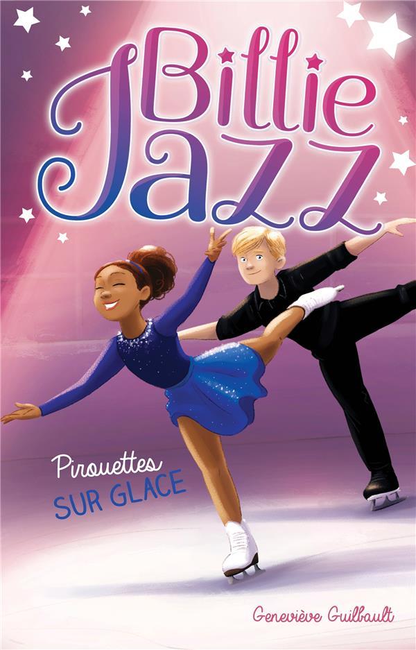 Billie Jazz T.7 ; pirouettes sur glace