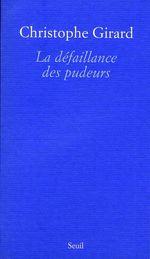 Vente EBooks : La Défaillance des pudeurs  - Christophe Girard