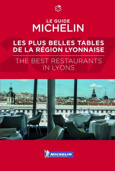 Guide rouge ; les plus belles tables de la région lyonnaise / the best restaurants in Lyons