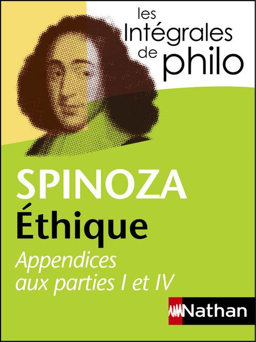Spinoza ; éthique ; appendices aux parties I et IV
