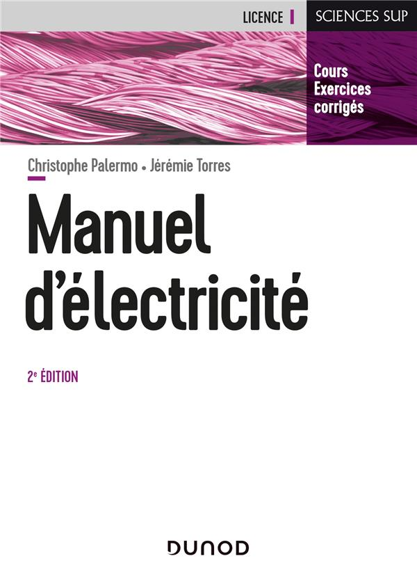 Manuel d'électricité (2e édition)