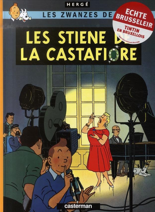 Les zwanzes de Tintin ; les stiene de la castafiore