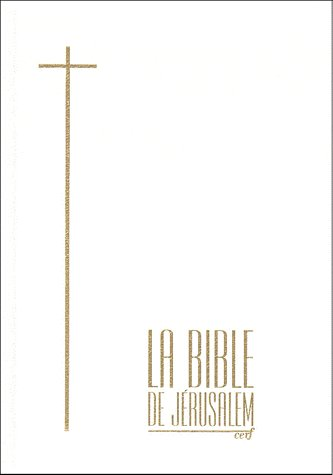 La Bible De Jerusalem Compacte Skivertex Blanc Et Or