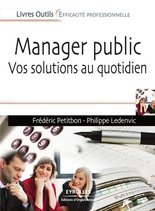 Manager public ; vos solutions au quotidien