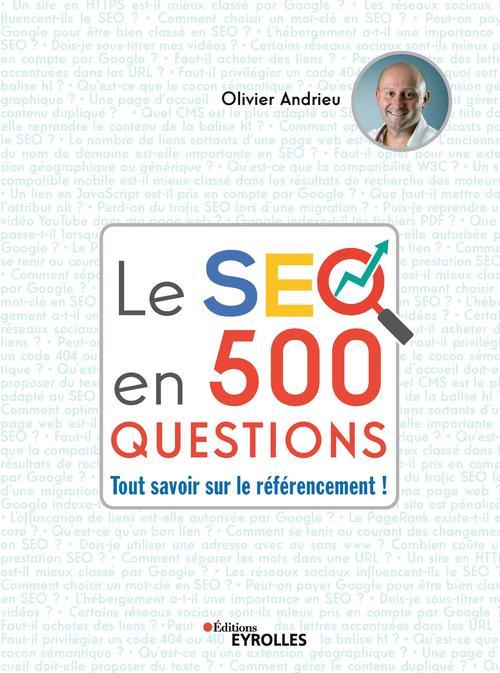 Le seo en 500 questions - tout savoir sur le referencement !