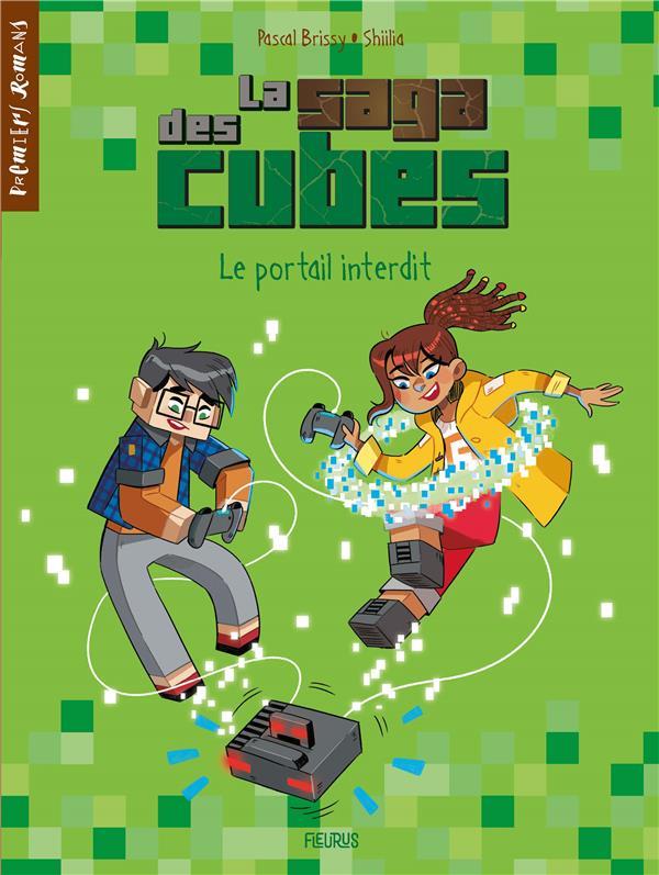 LA SAGA DES CUBES T.1  -  LE PORTAIL INTERDIT BRISSY/SHIILIA