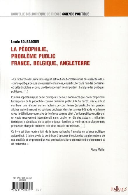 La pédophilie, problème public ; France, Belgique, Angleterre