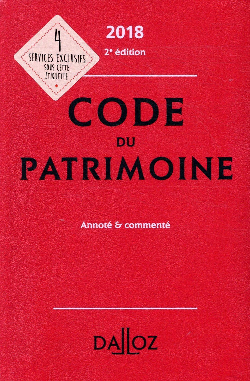 Code du patrimoine annoté et commenté (édition 2018)