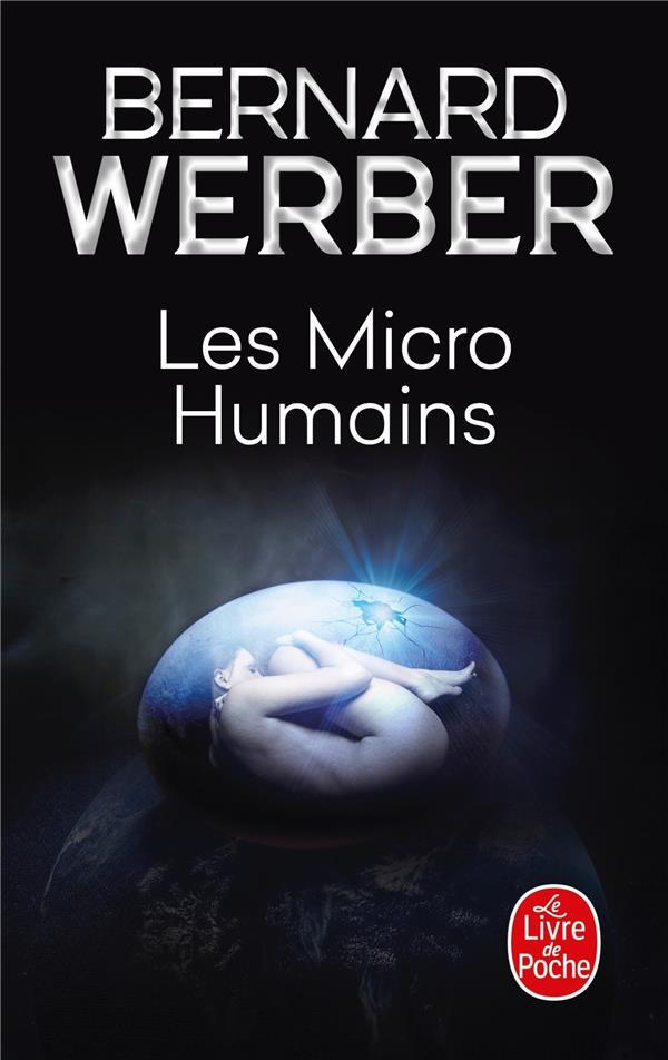 LES MICRO-HUMAINS Werber Bernard