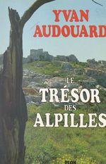 Vente EBooks : Le trésor des Alpilles  - Yvan Audouard