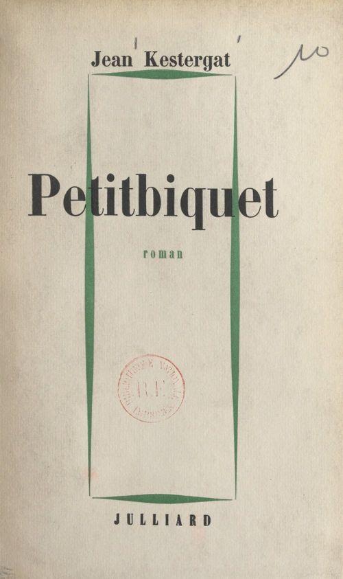 Petitbiquet  - Jean Kestergat