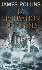 Vente EBooks : La civilisation des abysses  - James ROLLINS