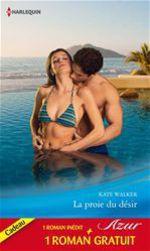 Vente EBooks : La proie du désir - Mariage sur concours  - Kate Walker - Jessica Hart