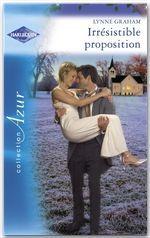 Irrésistible proposition (Harlequin Azur)