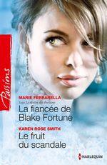 Vente Livre Numérique : La fiancée de Blake Fortune - Le fruit du scandale  - Karen Rose Smith - Marie Ferrarella