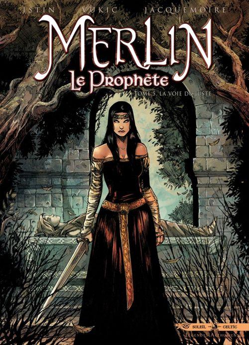 Merlin le Prophète T05  - Elodie Jacquemoire  - Jean-Luc Istin  - Bojan Vukic