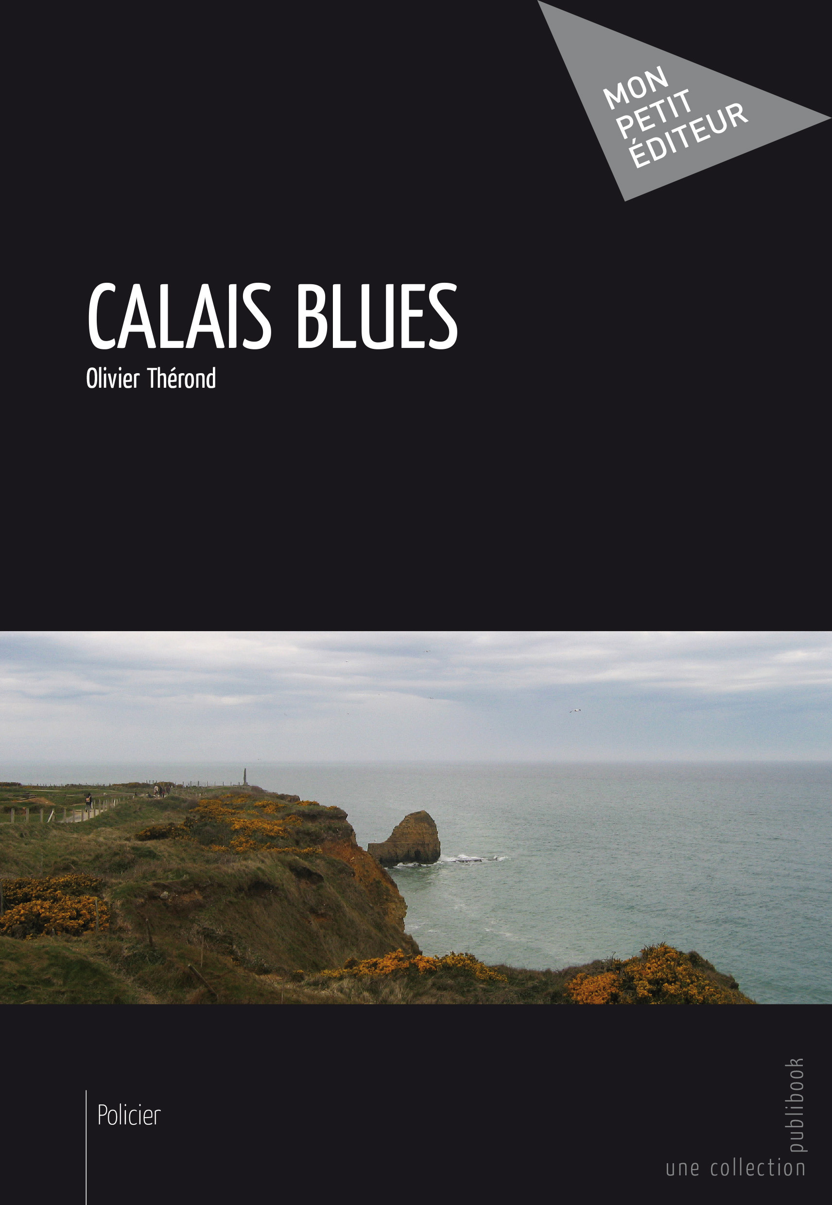 Calais Blues  - Olivier Therond