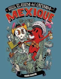 El guido del crevardo ; Mexique