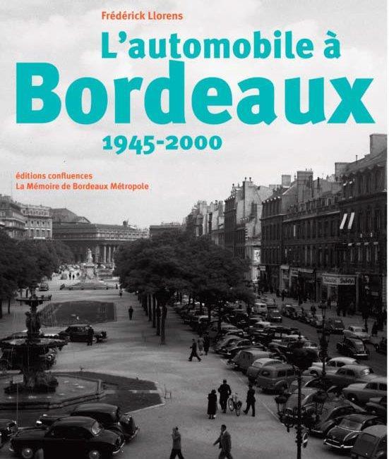 L'AUTOMOBILE A BORDEAUX 1945-2000