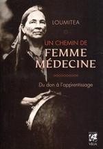 Couverture de Un chemin de femme medecine ; du don à l'apprentissage