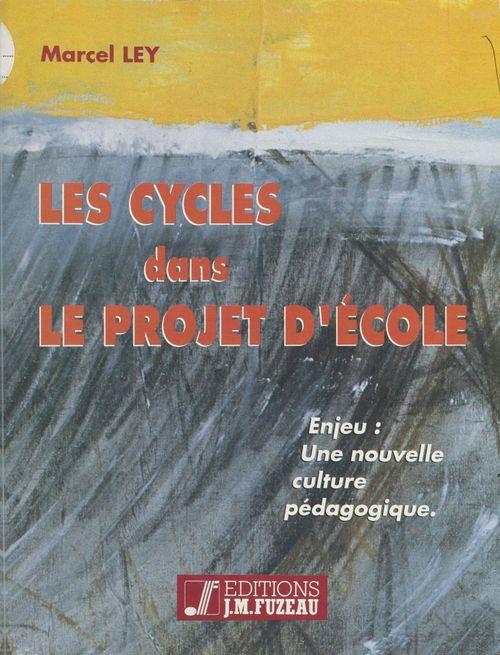 Les Cycles dans le projet d'école
