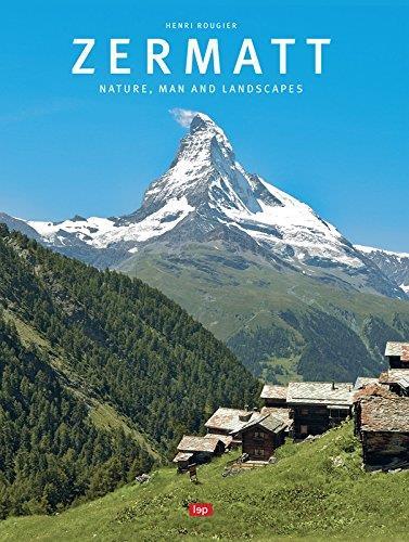 Zermatt Nature, man and landscapes