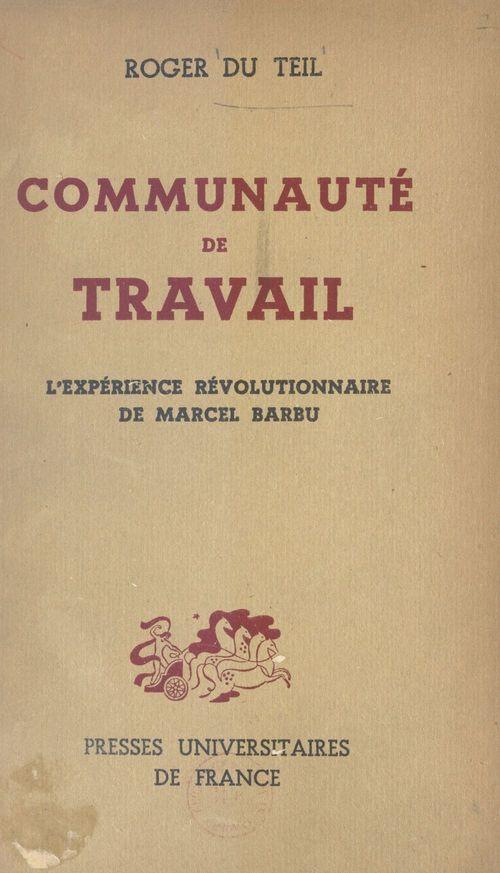 Communauté de travail  - Roger Du Teil
