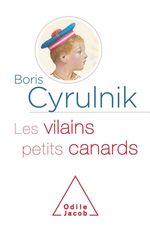 Vente Livre Numérique : Les Vilains Petits Canards  - Boris Cyrulnik