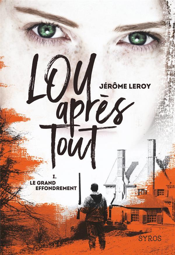 Lou, après tout T.1 ; le grand effondrement