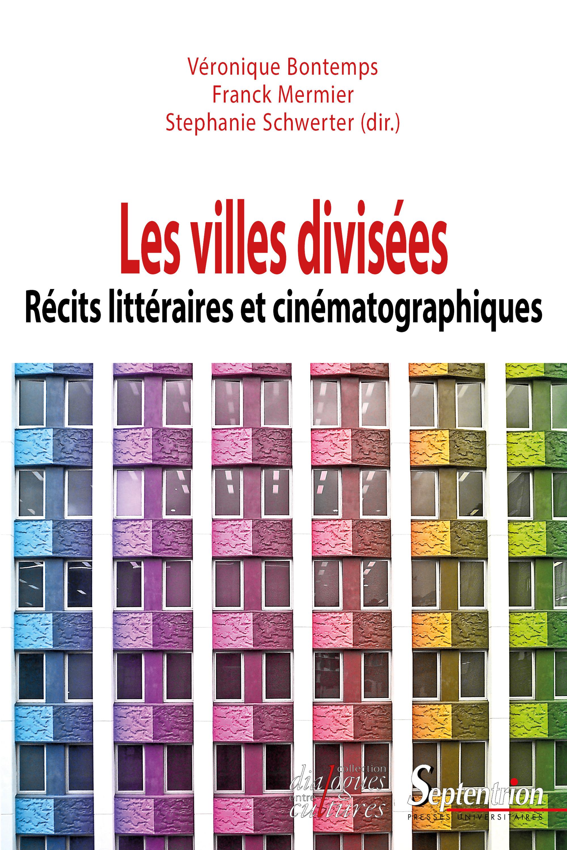 Les villes divisées ; récits littéraires et cinématographiques