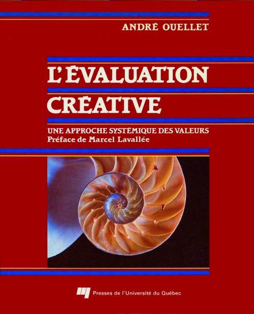 L'évaluation créative ; une approche systémique des valeurs