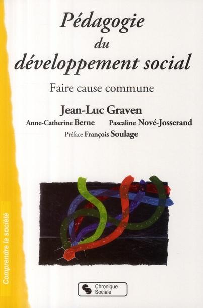 Pédagogie du développement social ; faire cause commune