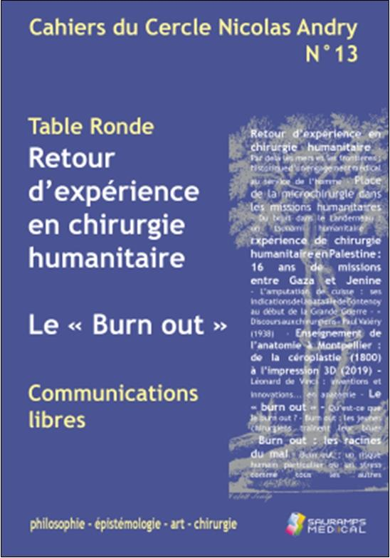 Cahiers du cercle nicolas andry n.13 ; table ronde : retour d'experience en chirurgie humanitaire ; le
