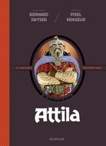 La véritable histoire vraie T.6 ; Attila