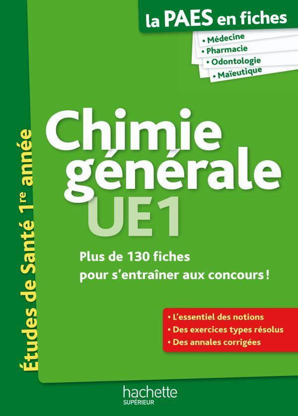 La L1 Sante En Fiches; Chimie Generale ; Paes