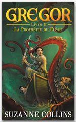 Vente Livre Numérique : Gregor 2 - La Prophétie du Fléau  - Suzanne Collins