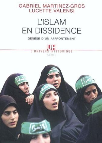 L'islam en dissidence ; genèse d'un affrontement