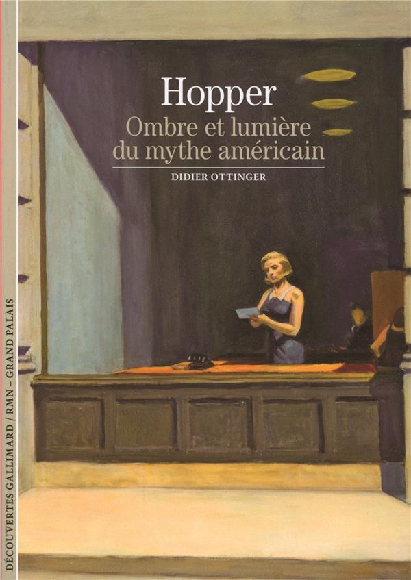 Hopper ; ombre et lumière du mythe américain