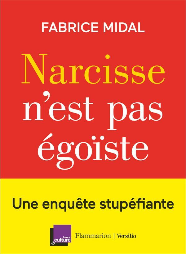- NARCISSE N'EST PAS EGOISTE