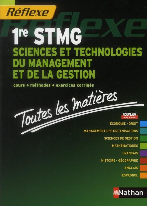 Sciences Et Technologies Du Management Et De La Gestion ; 1ere Stmg ; Toutes Les Matieres