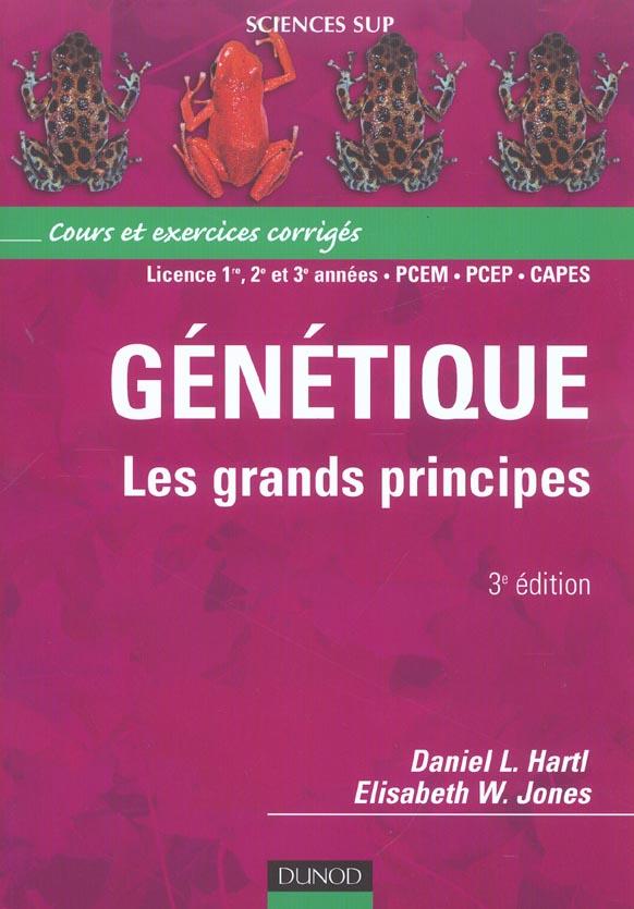 Genetique : Les Grands Principes - Cours Et Exercices Corriges