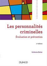 Vente Livre Numérique : Les personnalités criminelles - 2e éd.  - Catherine Blatier