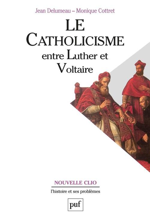Le catholicisme entre Luther et Voltaire (7e édition)