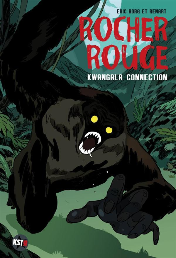 Rocher rouge t.2 ; kwangala connection