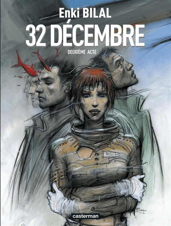 Le sommeil du monstre t.2 ; 32 décembre