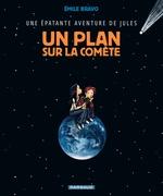 Vente Livre Numérique : Jules (Epat.avent.de) - tome 6 - Un plan sur la comète (6)  - Émile Bravo