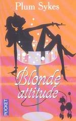 Couverture de Blonde attitude