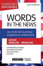 Vente Livre Numérique : Words in the News - Les mots de la presse anglaise et américaine  - Leslie Thompson