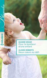 Vente Livre Numérique : Pour le bonheur d'une enfant - Deux coeurs au défi  - Alison Roberts - Dianne Drake