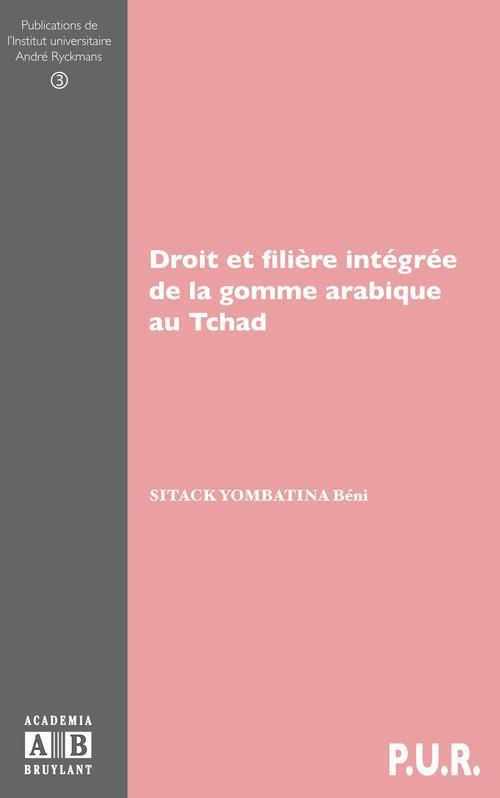 Droit et filière intégrée de la gomme arabique au Tchad